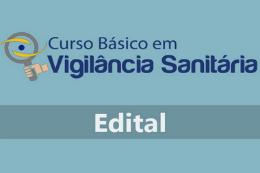 Imagem: Edital de seleção para o Curso Básico em Vigilância Sanitária já está disponível no site do Nuteds