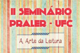 Imagem: Seminário do Projeto Praler-UFC aborda a arte da leitura