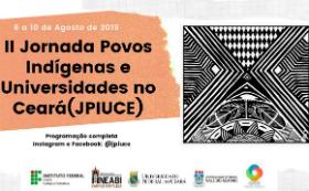 Cartaz de divulgação da II Jornada de Povos Indígenas e Universidades no Ceará