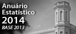 Consulte o Anuário Estatístico 2014 - Base 2013