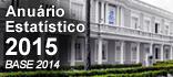 Consulte o Anuário Estatístico 2015 - Base 2014
