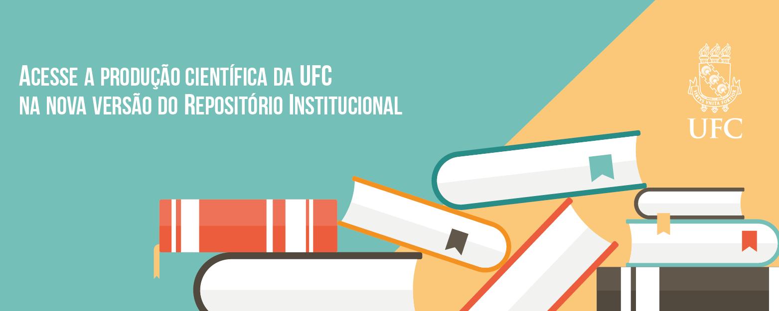 Clique e saiba mais sobre o novo Repositório Institucional da UFC.