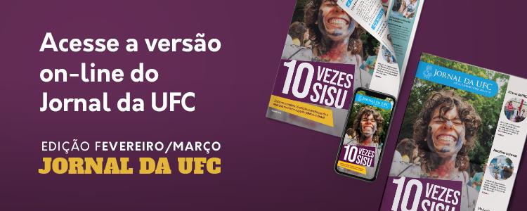 Clique e leia a nova edição do Jornal da UFC.