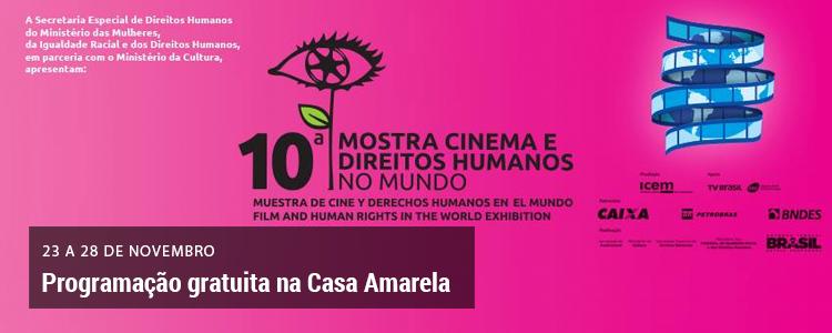 Clique e saiba mais sobre a Mostra Cinema e Direitos Humanos no Mundo