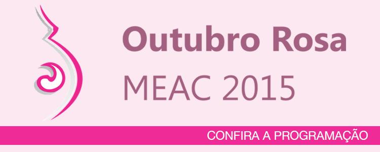 Clique e saiba mais sobre a programação preparada pela MEAC